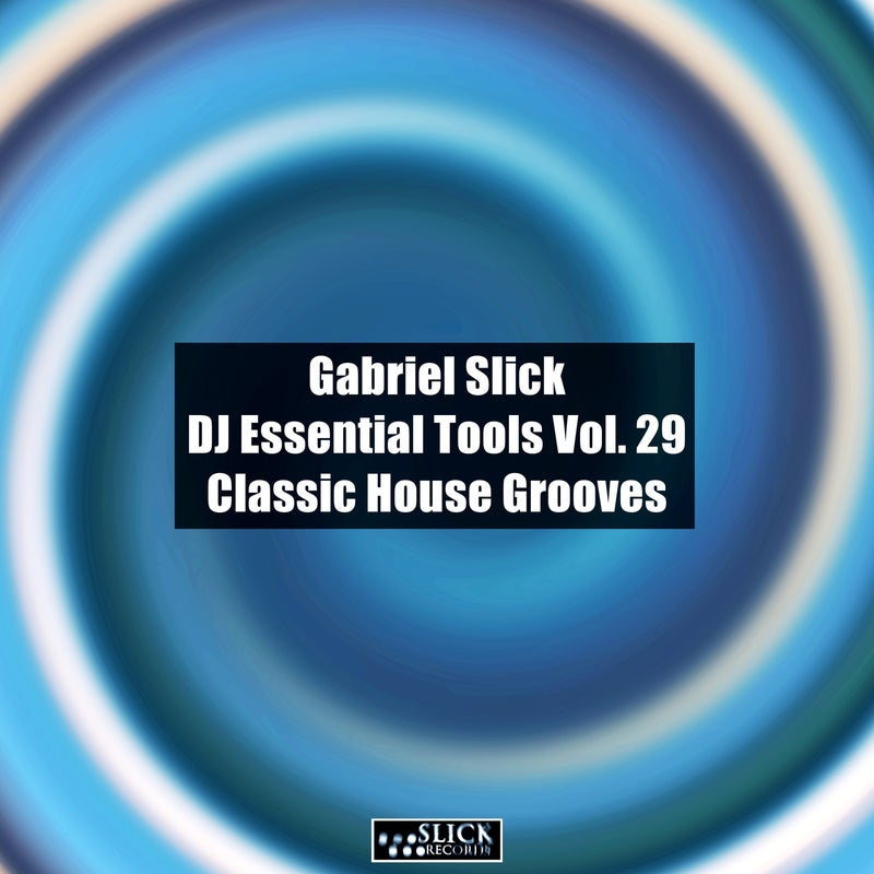 DJ Essential Tools Vol. 29 - Classic House Grooves