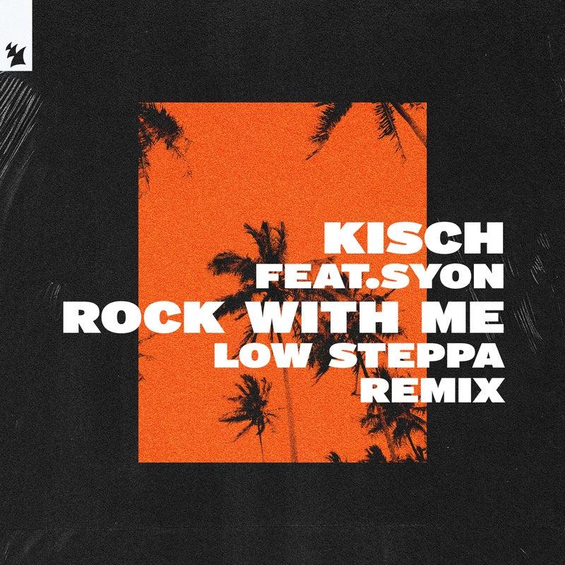 Rock With Me - Low Steppa Remix