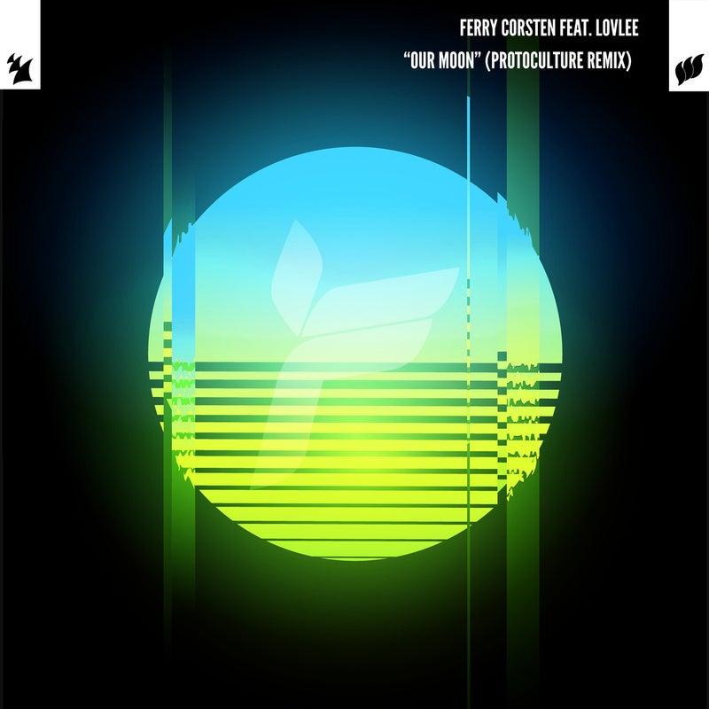 Our Moon - Protoculture Remix