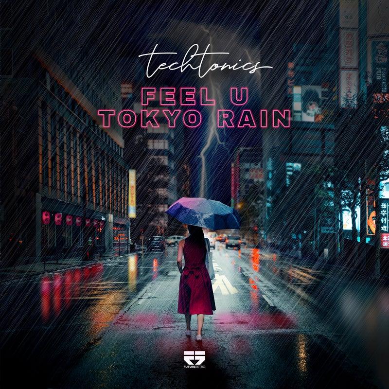 Tokyo Rain / Feel U