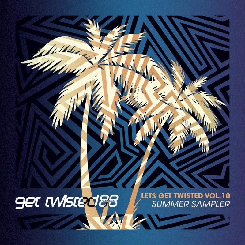 Let's Get Twisted, Vol.10: Summer Sampler