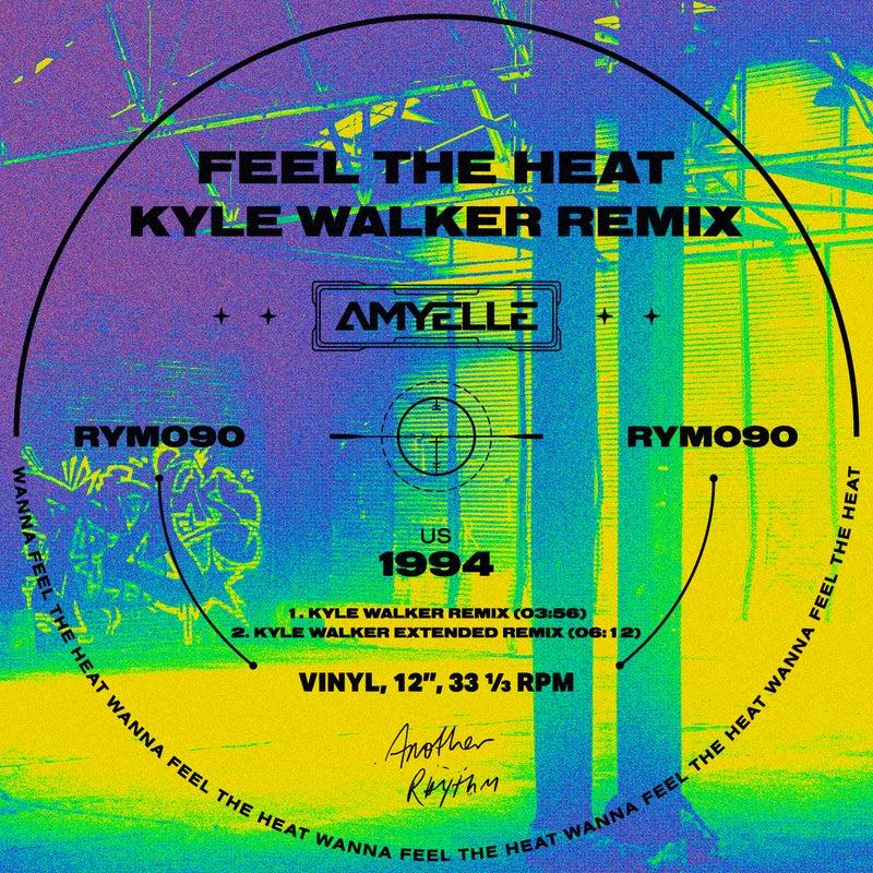 Feel The Heat  (Kyle Walker Remix)