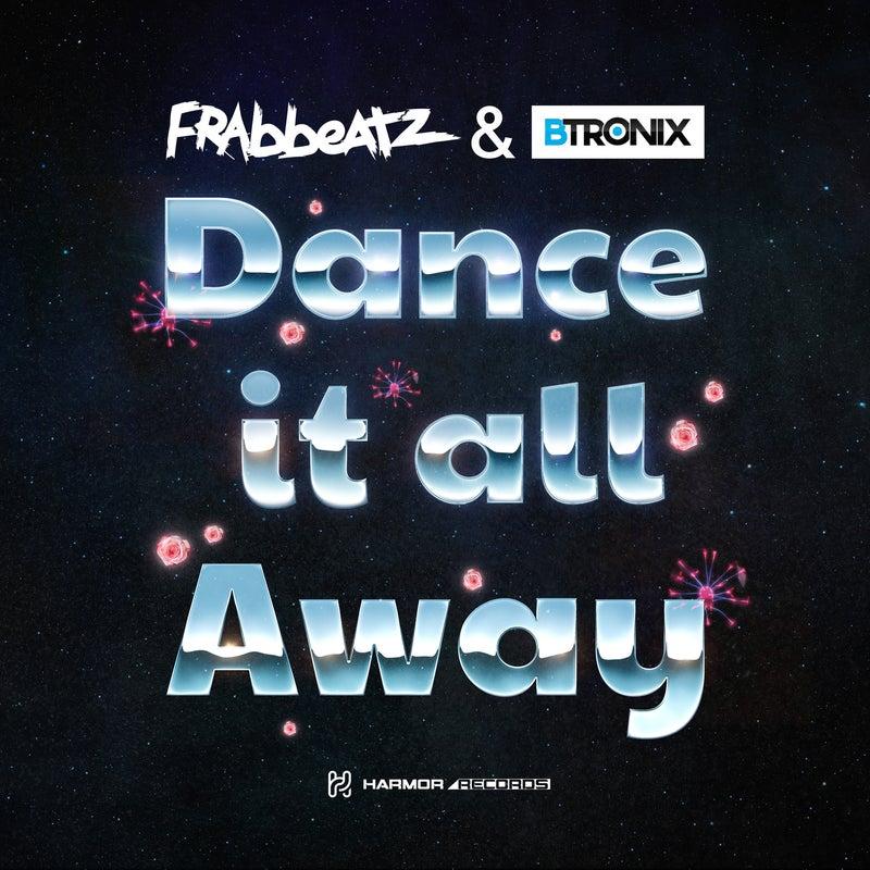 Dance It All Away