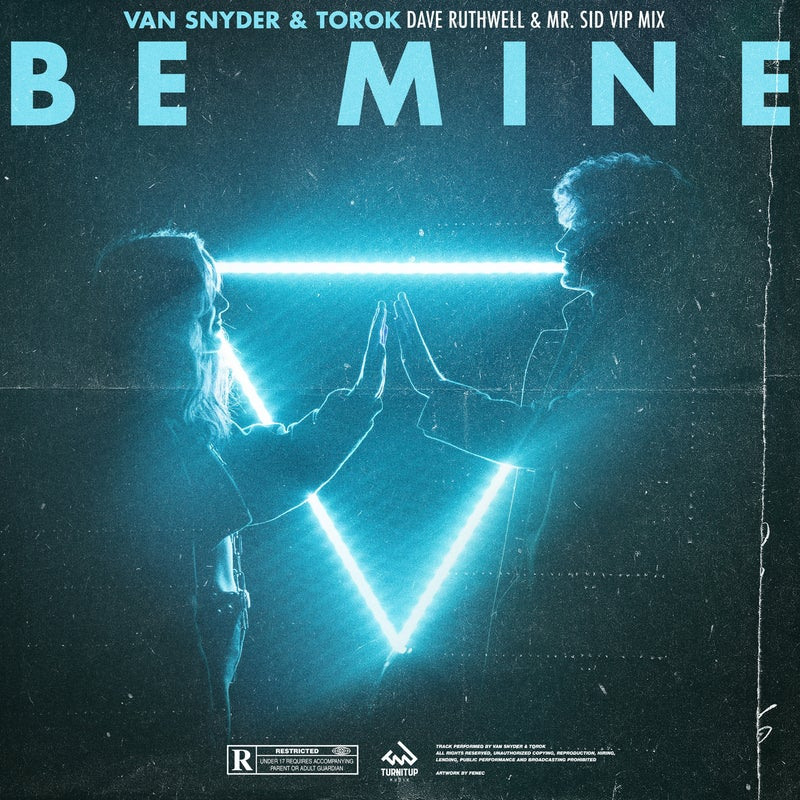 Be Mine - Dave Ruthwell & Mr. Sid VIP Mix