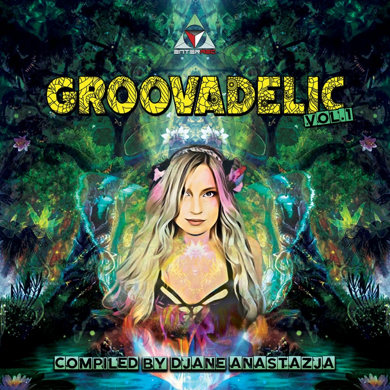 Groovadelic, Vol. 1 Compiled by Djane Anastazja