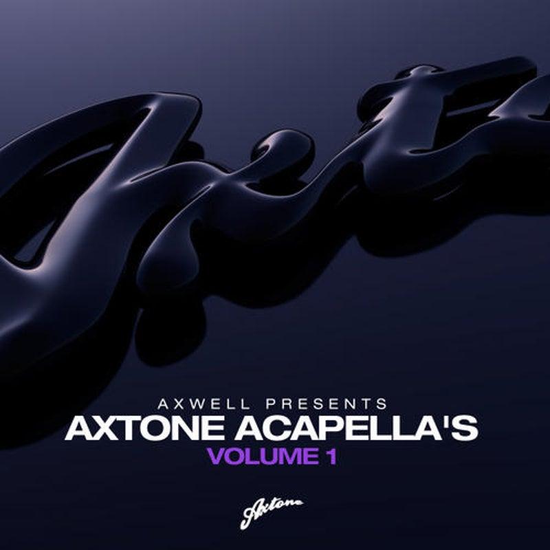 Axwell Presents Axtone Acapellas Vol. 1