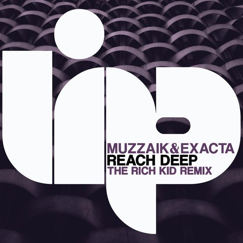 Reach Deep (The Rich Kid Remix)