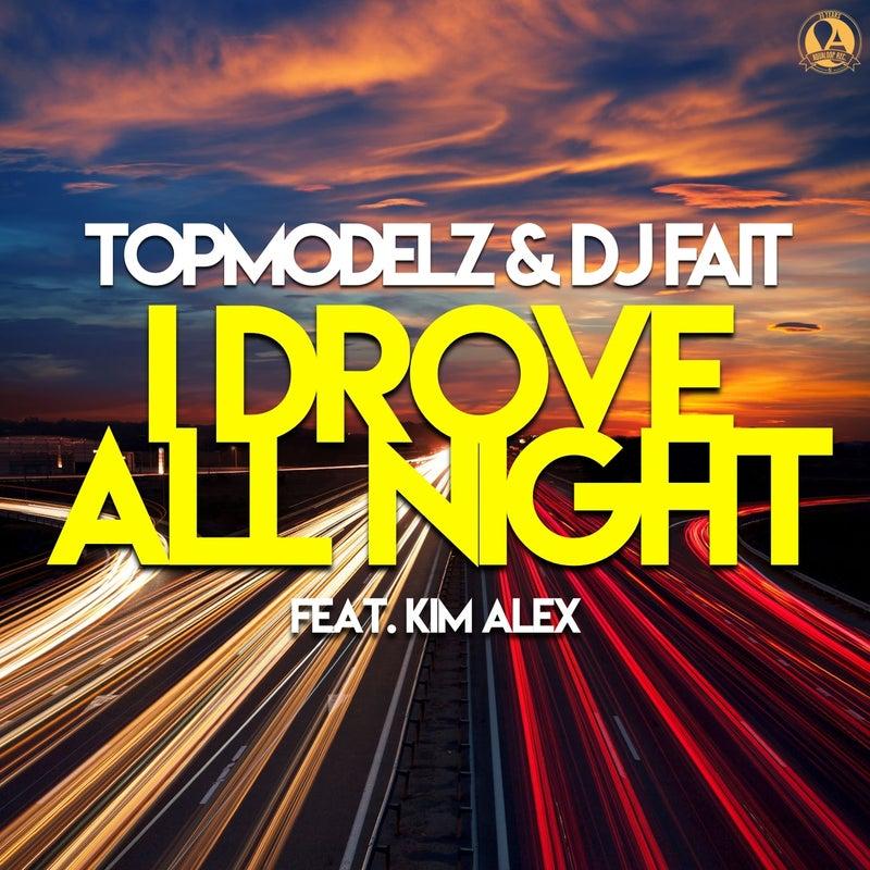 I Drove All Night (feat. Kim Alex)