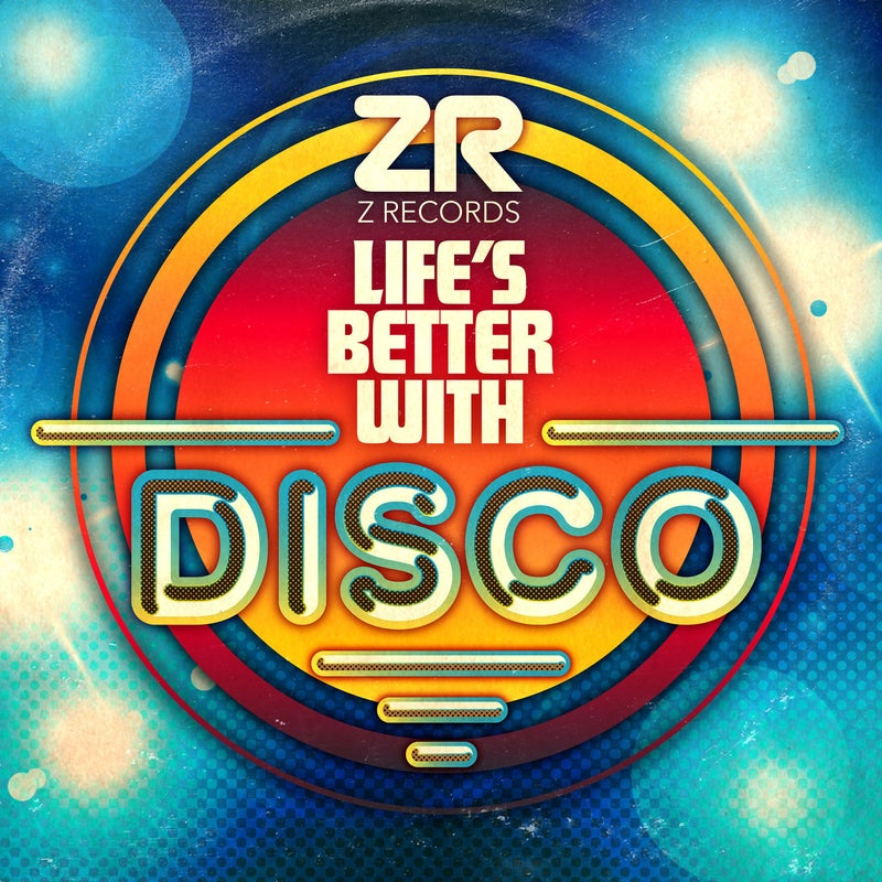 Life's Better With Disco