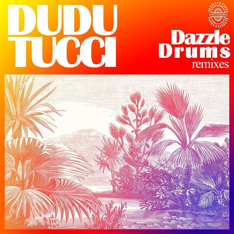 Dazzle Drums Remixes