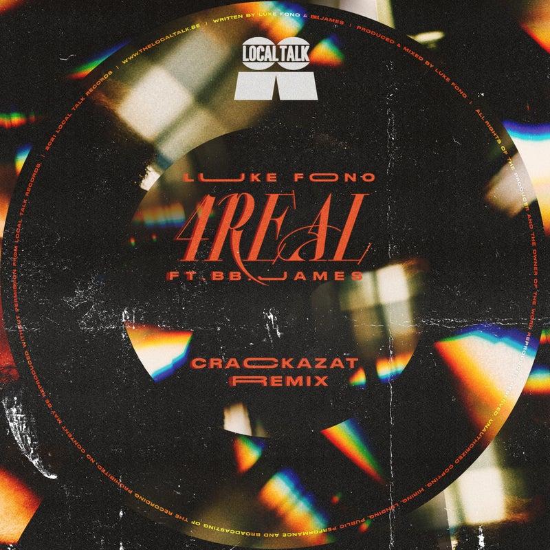 4Real (Crackazat Remixes)