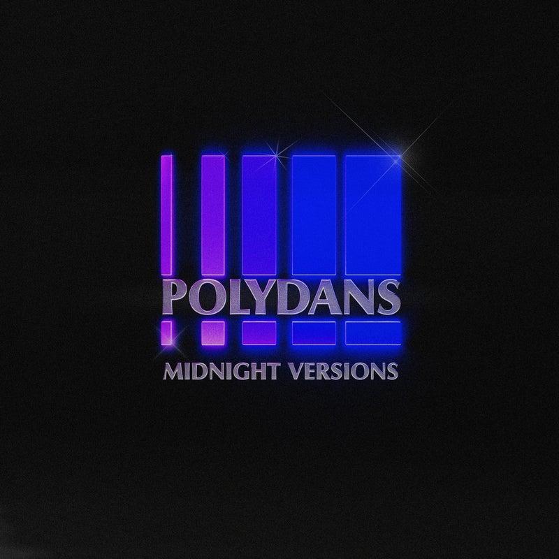 Polydans (Midnight Versions)