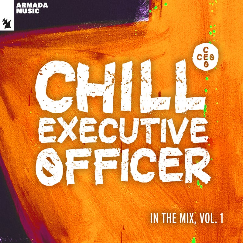 Chill Executive Officer (CEO): In The Mix, Vol. 1 - Extended Versions