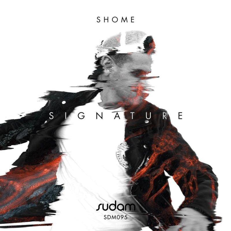 Signature IV: Shome