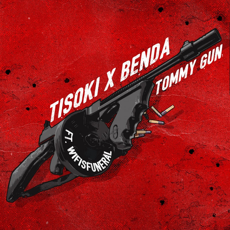 Tommy Gun (with Wifisfuneral)
