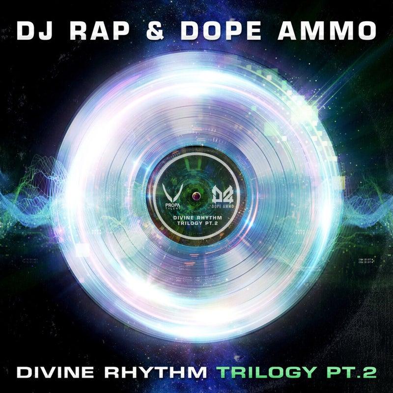 Divine Rhythm Trilogy, Pt. 2 (Euphoric Remix)
