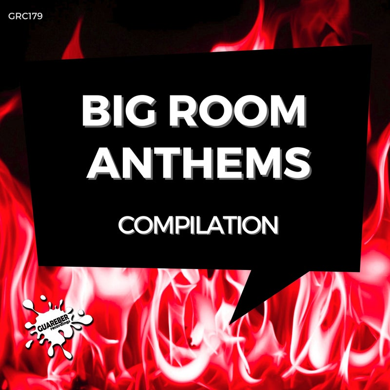 Big Room Anthems Compilation