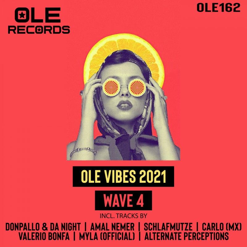 Ole Vibes 2021 Wave 4