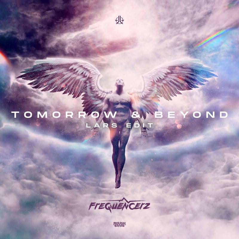 Tomorrow & Beyond - Lars Edit