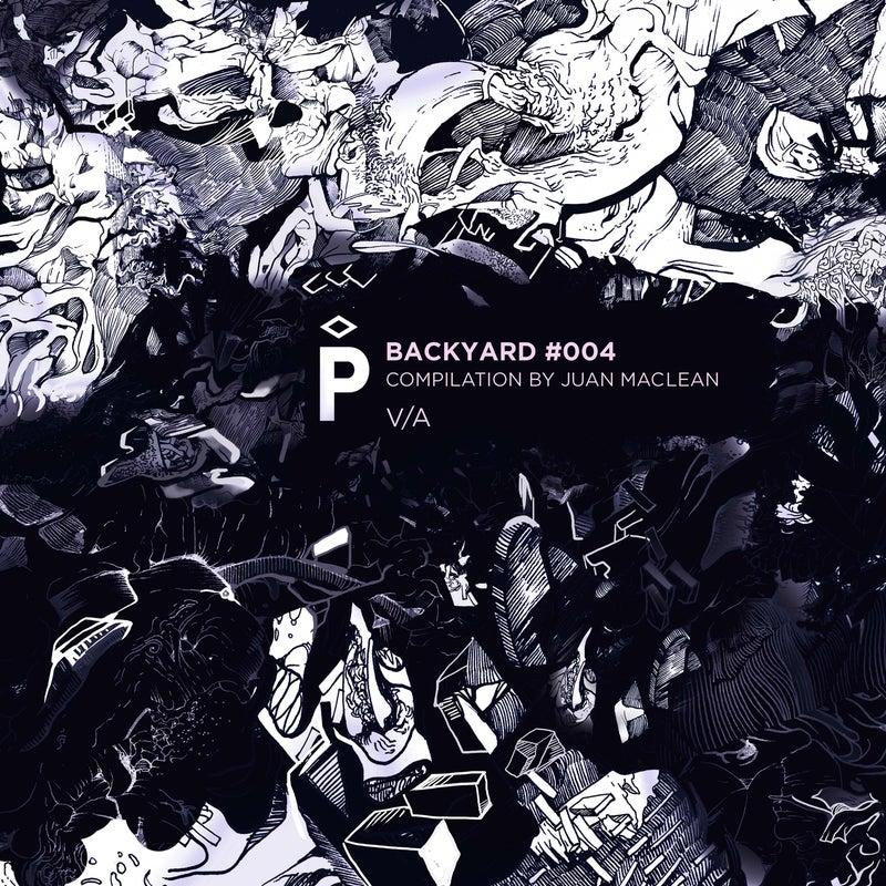 Backyard #004: Compilation by Juan MacLean