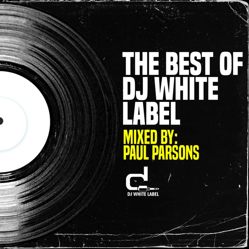 The Best Of DJ White Label Part 1