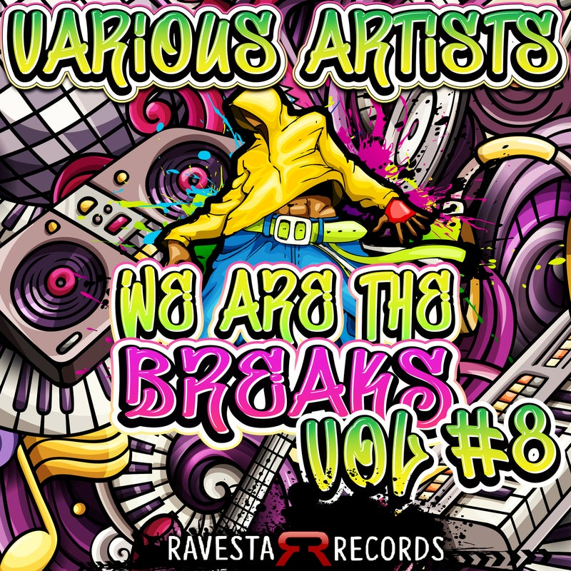 We Are The Breaks Vol #8