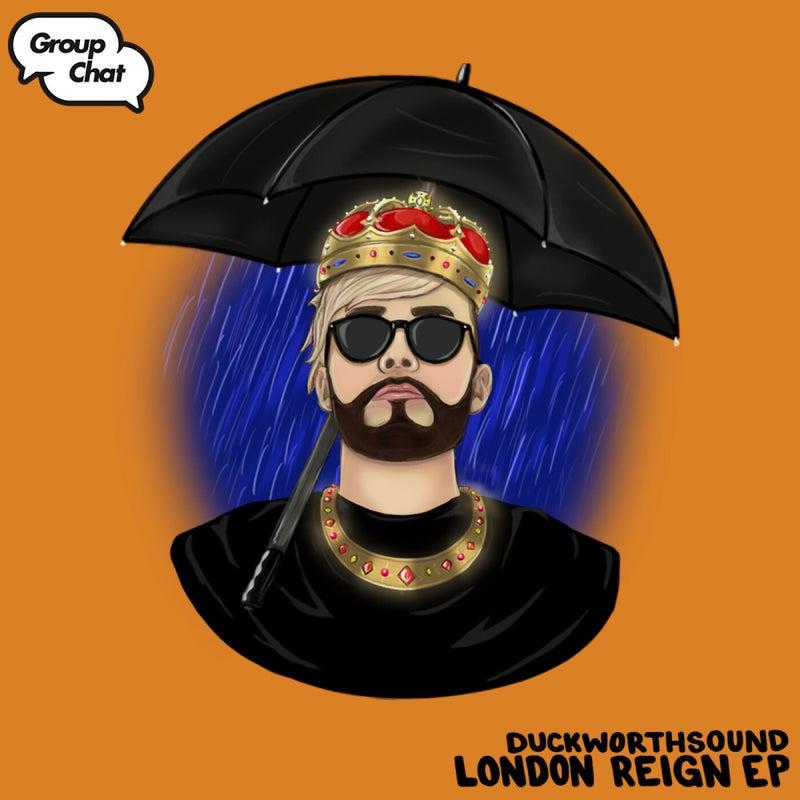 London Reign EP