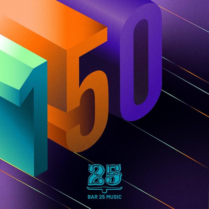 Bar 25 Music: 150