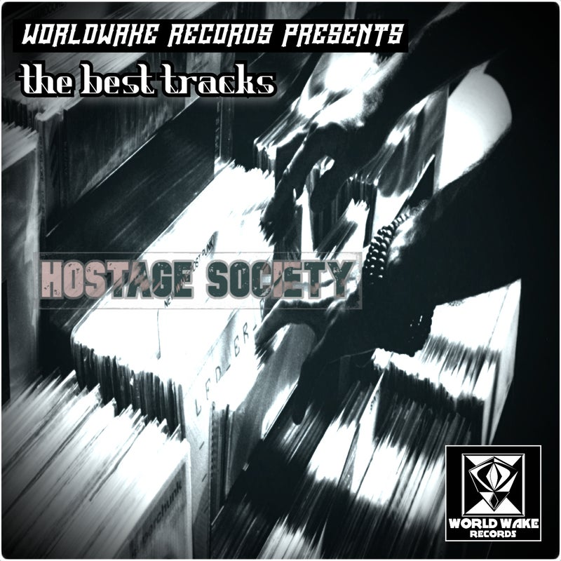 Compilation of The Best Tracks Hostage Society