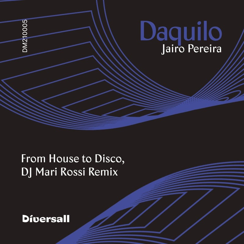 Daquilo (From House to Disco, DJ Mari Rossi Remix)