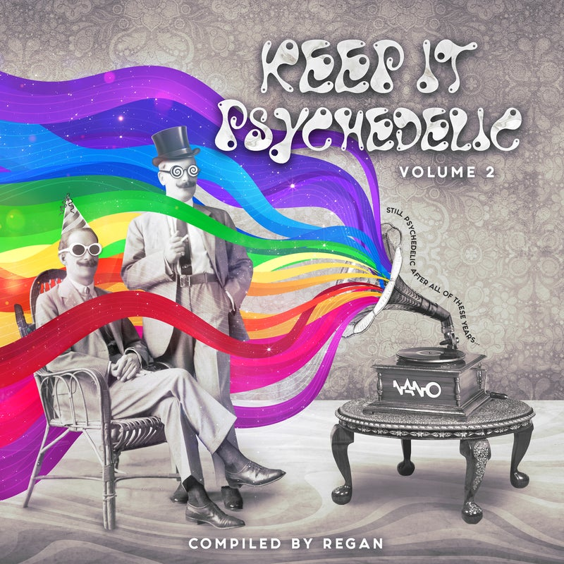 Keep It Psychedelic Vol. 2 Compiled by Regan