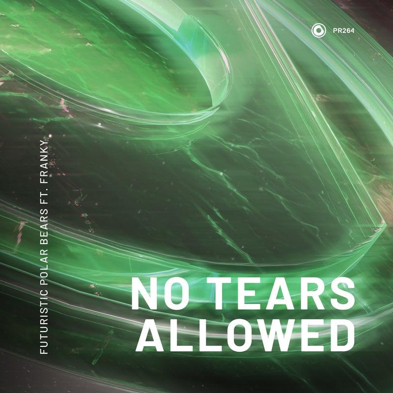 No Tears Allowed