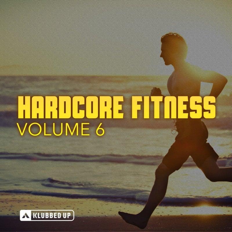 Hardcore Fitness, Vol. 6