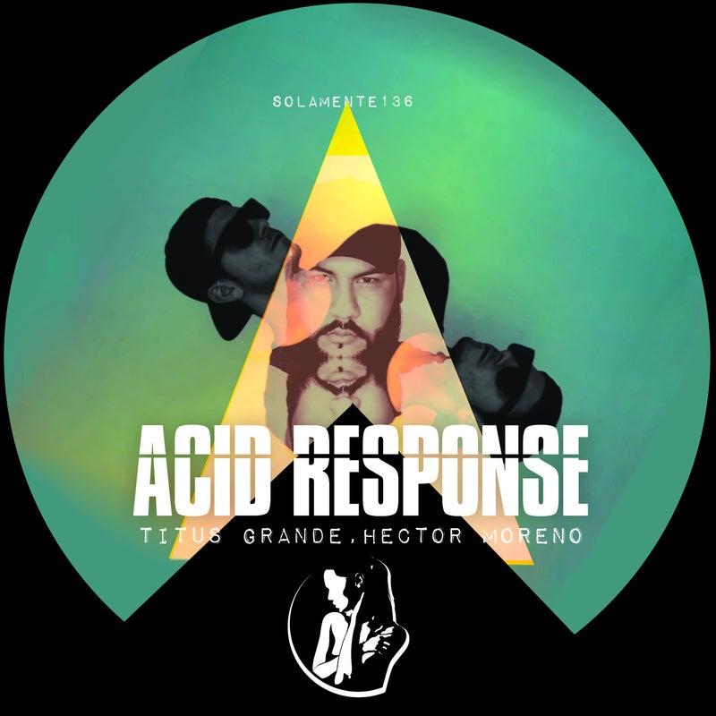 Acid Response