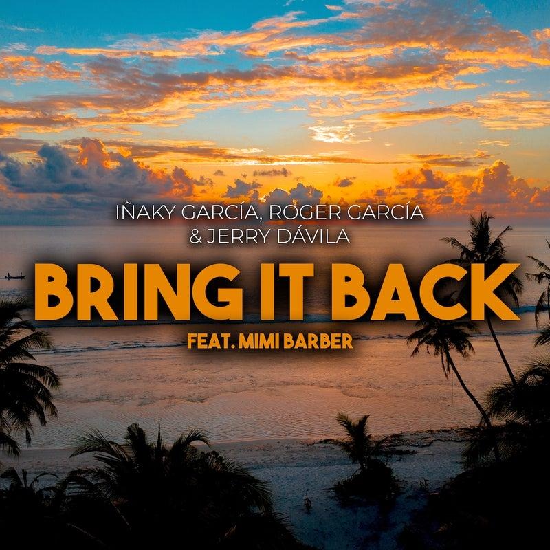 Bring it Back (feat. Mimi Barber)