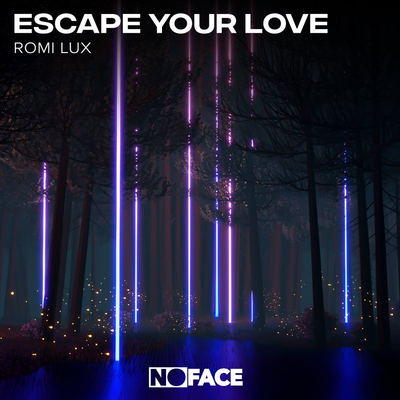 Escape Your Love