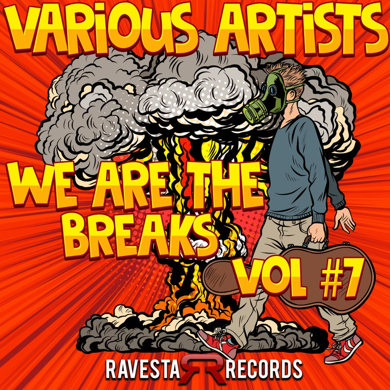 We Are The Breaks Vol #7