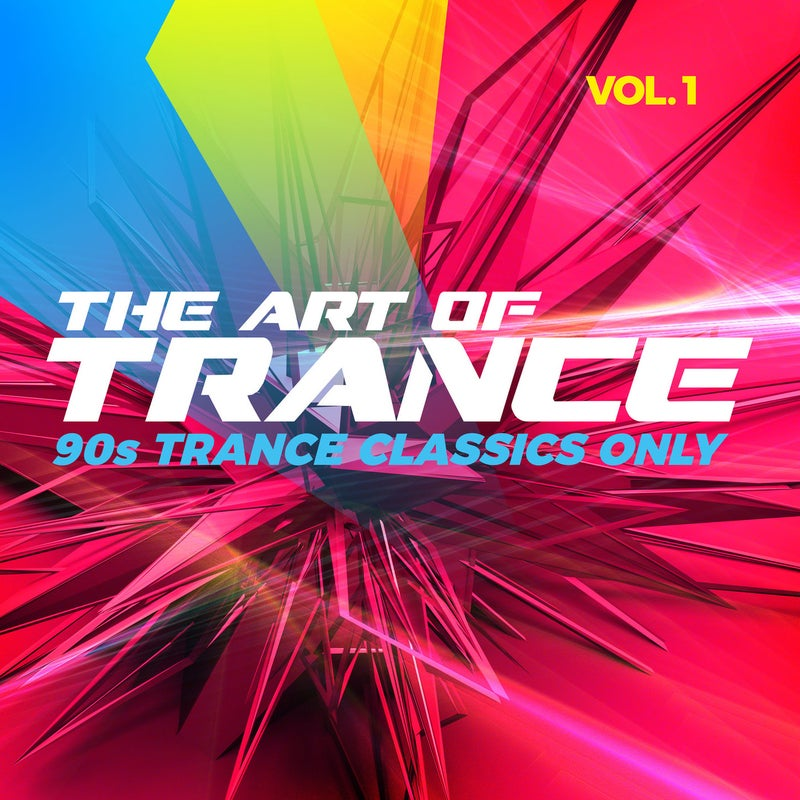 The Art of Trance, Vol. 1: 90s Trance Classics Only