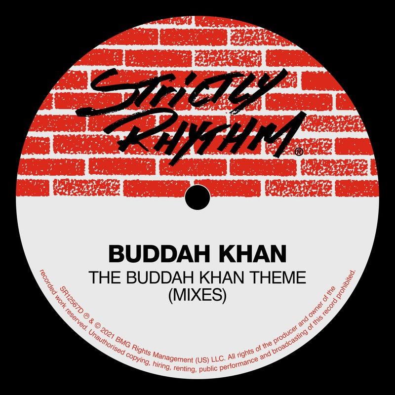 The Buddah Khan Theme (Mixes)