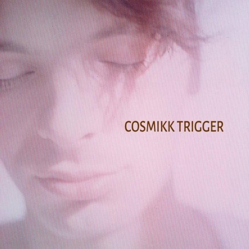 Cosmikk Trigger
