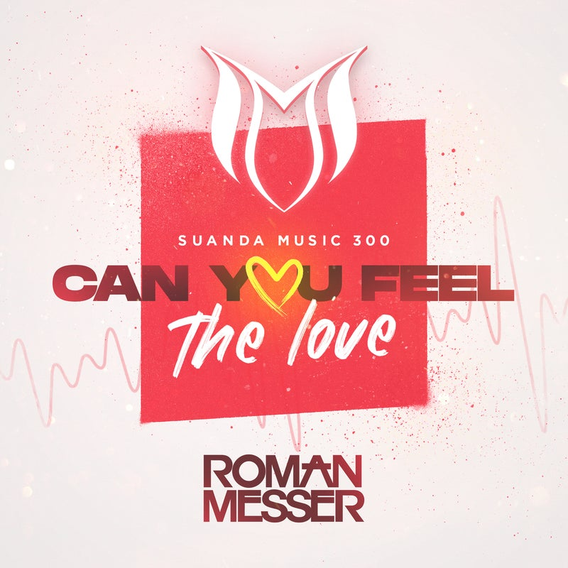 Can You Feel The Love (Suanda 300 Anthem)
