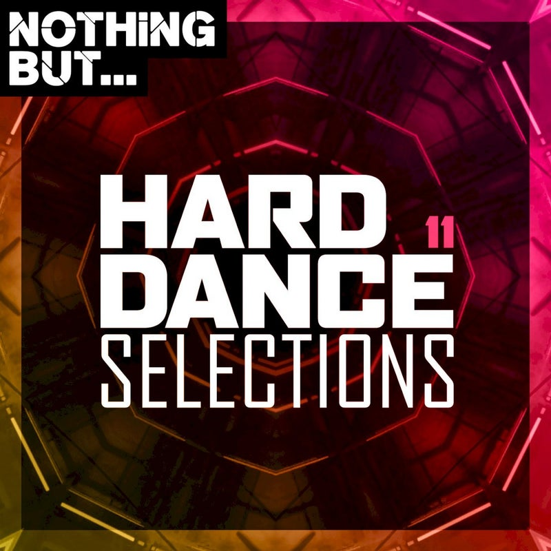 Nothing But... Hard Dance Selections, Vol. 11
