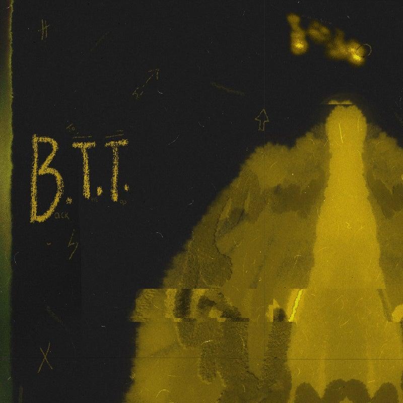 B.T.T.