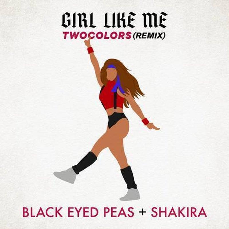 GIRL LIKE ME (twocolors remix)