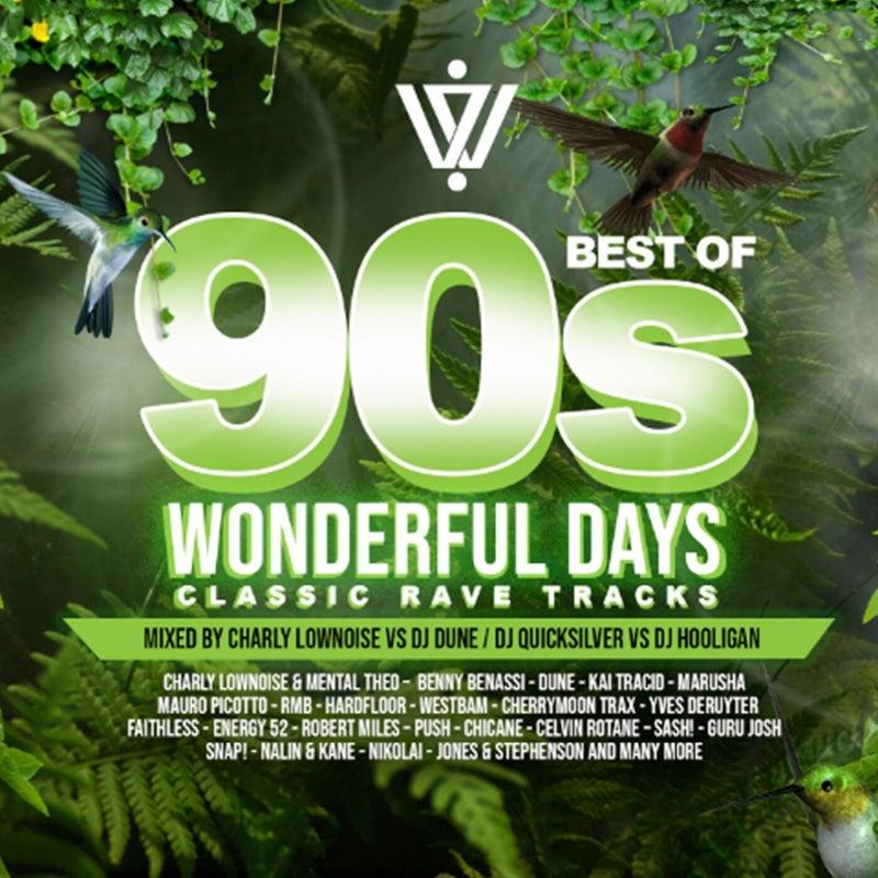 Wonderful Days : Best of 90s Classic Rave Tracks