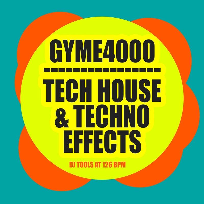 Tech House & Techno Effects (DJ Tools at 126 Bpm)
