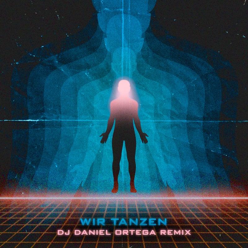 Wir tanzen (DJ Daniel Ortega Remix)