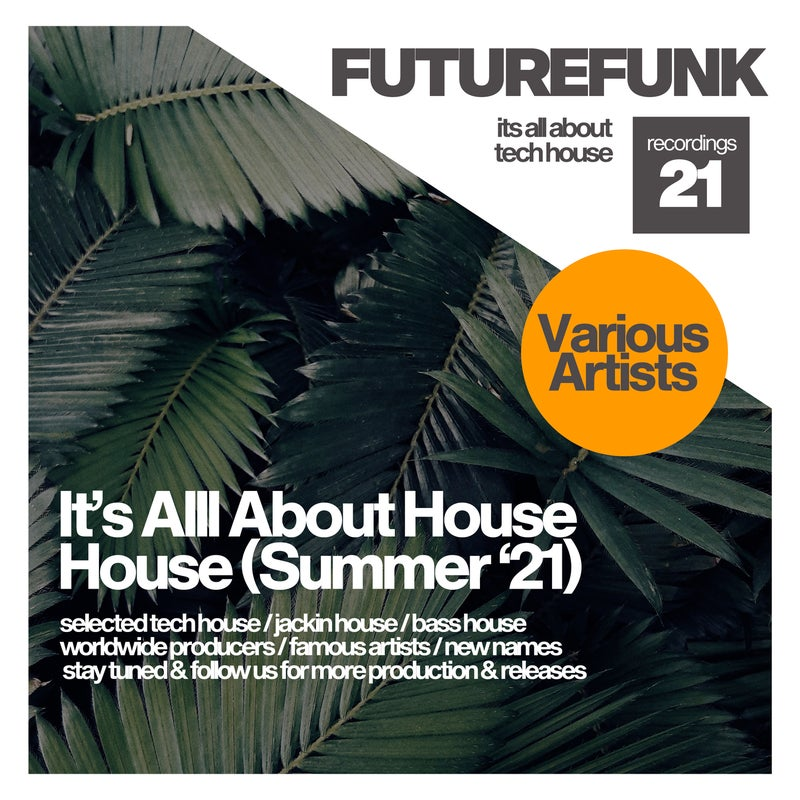 It's All About House (Summer '21)