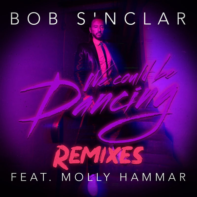 We Could Be Dancing (feat. Molly Hammar) [Remixes]