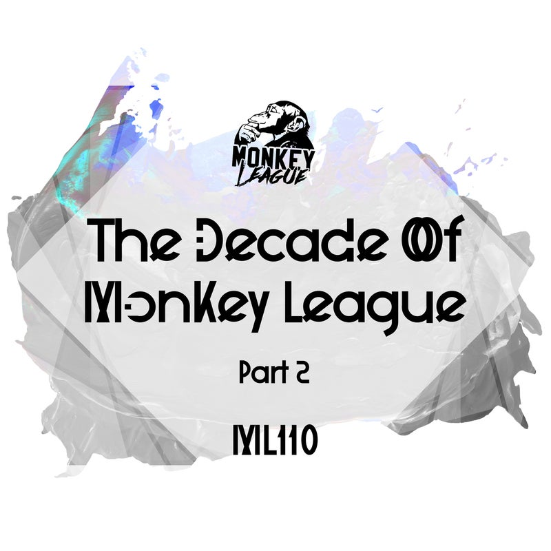 The Decade Of Monkey League - PART 2